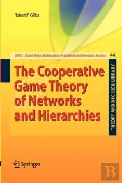 The Cooperative Game Theory Of Networks And Hierarchies