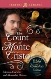 The Count Of Monte Cristo: The Wild And Wanton Edition, Volume 4
