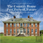 The Country House: Past, Present, Future