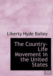 The Country-Life Movement In The United
