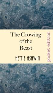 The Crowing Of The Beast: An Modern Ethi