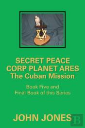 The Cuban Mission: Book Five And Final B