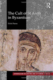 The Cult Of St Anne In Byzantium