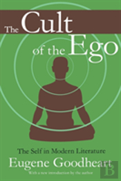 The Cult Of The Ego