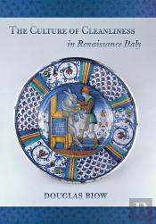 The Culture Of Cleanliness In Renaissance Italy