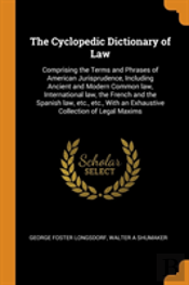 The Cyclopedic Dictionary Of Law