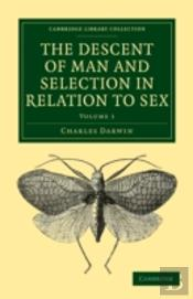 The Descent Of Man And Selection In Relation To Sex 2 Volume Set