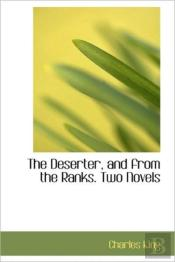 The Deserter, And From The Ranks. Two No
