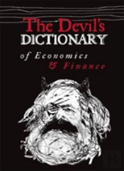 The Devil'S Dictionary Of Economics And Finance