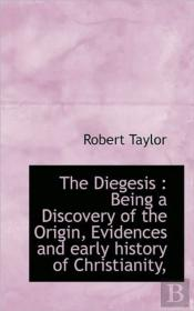 The Diegesis : Being A Discovery Of The