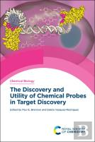 The Discovery And Utility Of Chemical Probes In Target Discovery