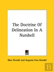 The Doctrine Of Delineation In A Nutshell