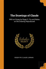 The Drawings Of Claude