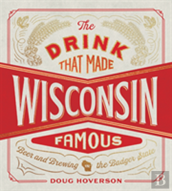 Bertrand.pt - The Drink That Made Wisconsin Famous