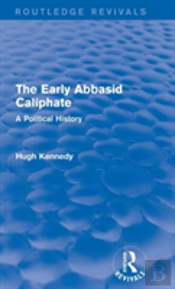 The Early Abbasid Caliphate