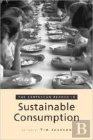 The Earthscan Reader On Sustainable Consumption