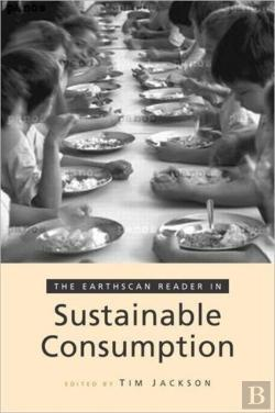 Bertrand.pt - The Earthscan Reader On Sustainable Consumption