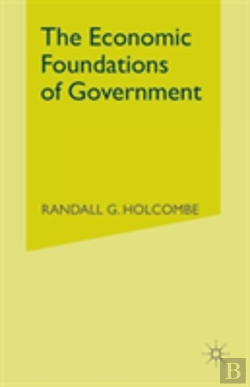 Bertrand.pt - The Economic Foundations Of Government
