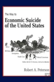 The Economic Suicide Of The United State