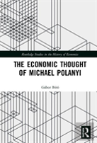 The Economic Thought Of Michael Polanyi