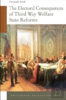 The Electoral Consequences Of Third Way Welfare State Reforms
