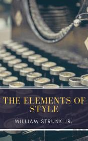 The Elements Of Style ( Fourth Edition )