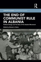 The End Of Communist Rule In Albania