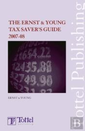 The Ernst & Young Tax Saver'S Guide