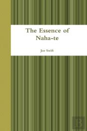 The Essence Of Naha-Te