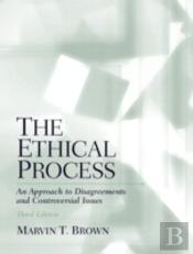 The Ethical Process