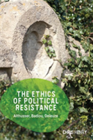 The Ethics Of Political Resistance