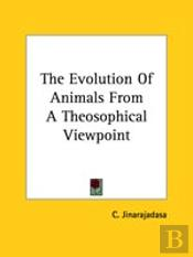 The Evolution Of Animals From A Theosophical Viewpoint