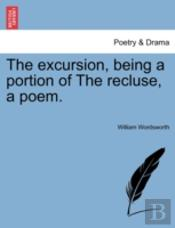 The Excursion, Being A Portion Of The Re