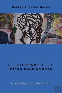 Bertrand.pt - The Existence Of The Mixed Race Damnés