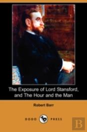 The Exposure Of Lord Stansford, And The