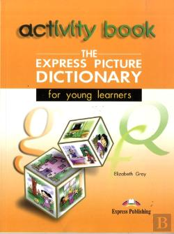 Bertrand.pt - The Express Picture Dictionary for Young Learners
