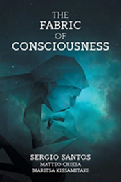 The Fabric Of Consciousness