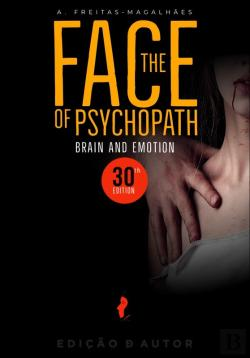 Bertrand.pt - The Face Of Psychopath - Brain And Emotion (30th Ed.)