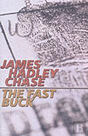 The Fast Buck