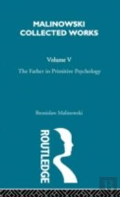 The Father In Primitive Psychology And Myth In Primitive Psychology