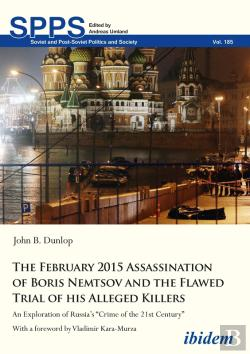 Bertrand.pt - The February 2015 Assassination Of Boris Nemtsov And The Flawed Trial Of His Alleged Killers