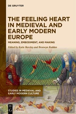 Bertrand.pt - The Feeling Heart In Medieval And Early Modern Europe