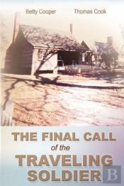 The Final Call Of The Traveling Soldier