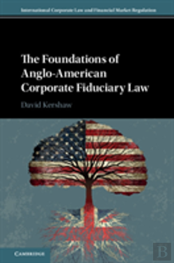 Bertrand.pt - The Foundations Of Anglo-American Corporate Fiduciary Law
