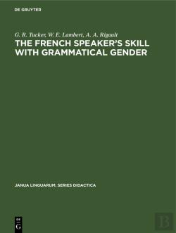 Bertrand.pt - The French Speaker'S Skill With Grammatical Gender