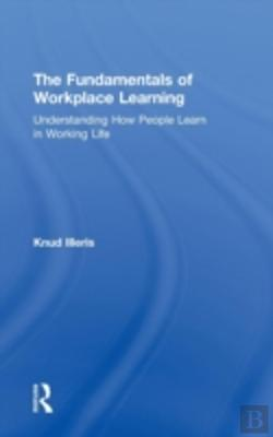 Bertrand.pt - The Fundamentals Of Workplace Learning