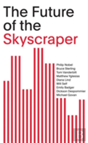 The Future Of The Skyscraper: Som Thinkers Series