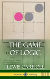 The Game Of Logic (Hardcover)
