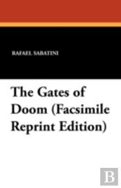 The Gates Of Doom (Facsimile Reprint Edi