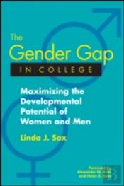 The Gender Gap In College: Maximizing The Developmental Potential Of Women And Men